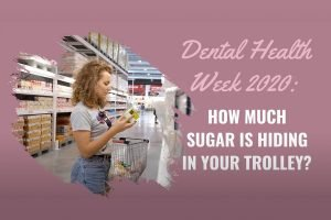 how much sugar is hiding in your trolley dentist forster