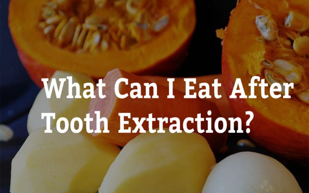 What Can I Eat After Tooth Extraction? 7 Tips from Forster Dental Centre