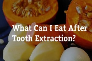 what can i eat after tooth extraction 7 tips from forster dental centre